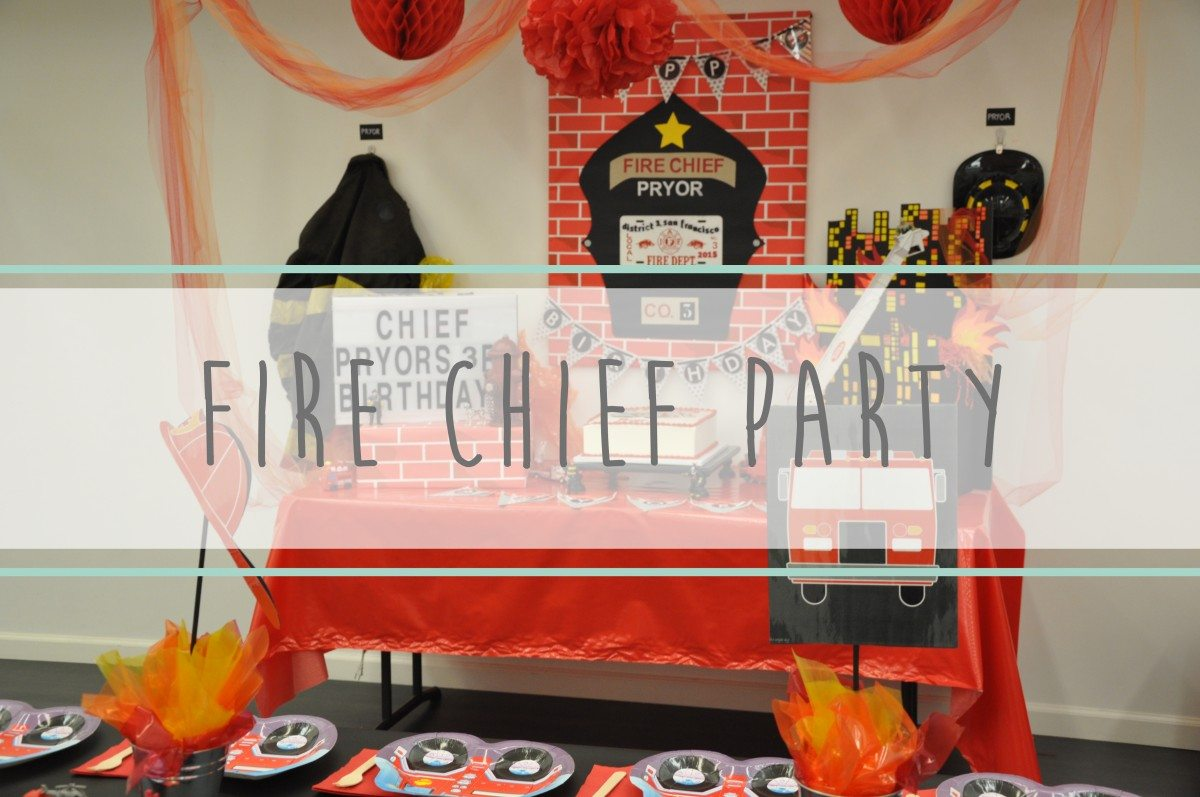 Fire Chief Party