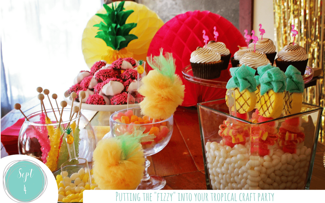 "Putting the ""Fizzy"" into your Craft Party!"