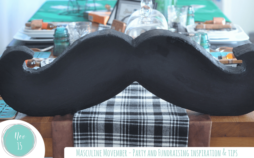 Masculine Movember – Party & Fundraising Inspiration and Tips