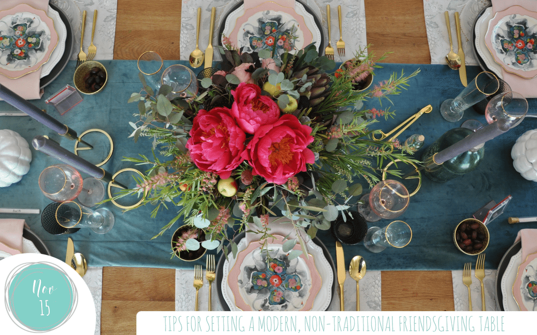 Tips for setting a non traditional friendsgiving table