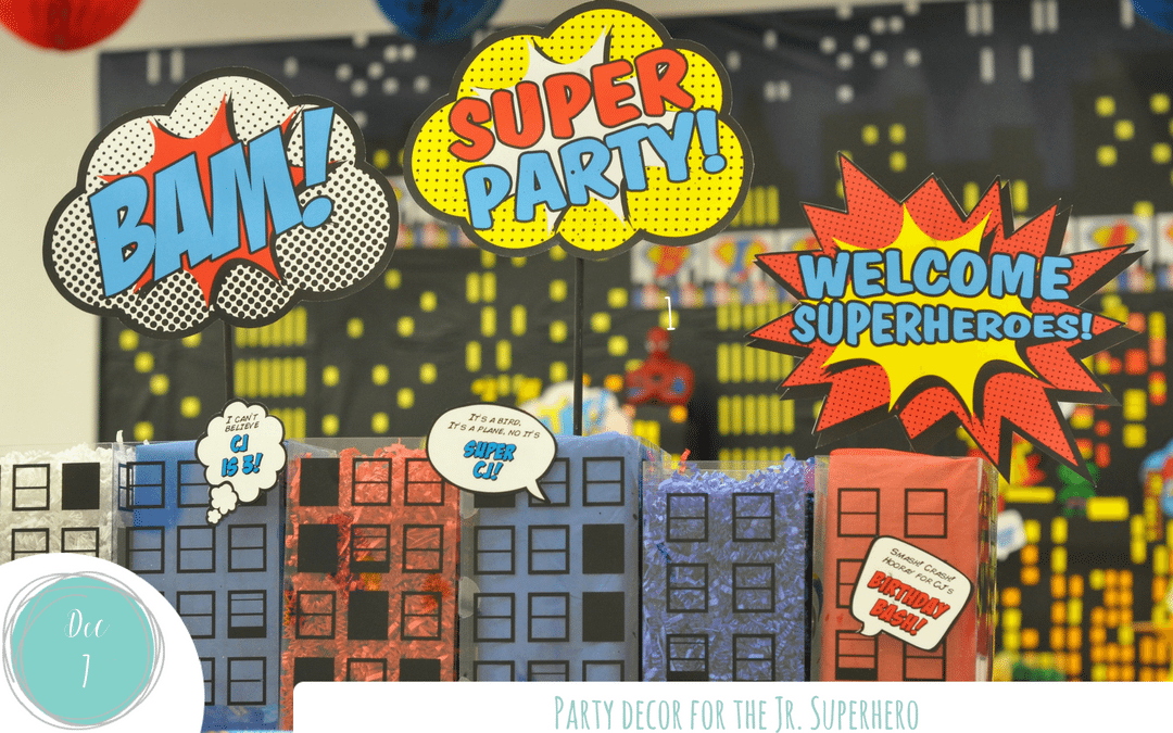 Party Decor for the Jr. Superhero!