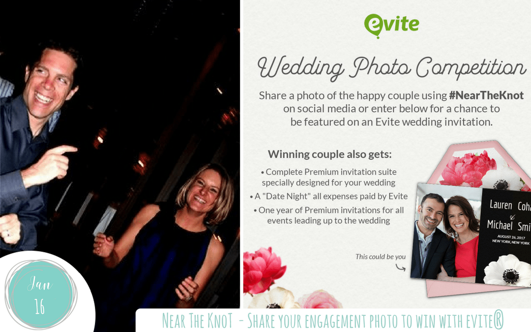 Near the knot? Share your engagement photo to win with Evite®!