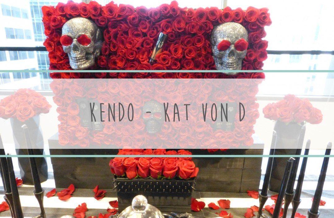 Kendo – Kat Von D