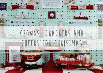 Crowns, Crackers and Cheers for Christmas