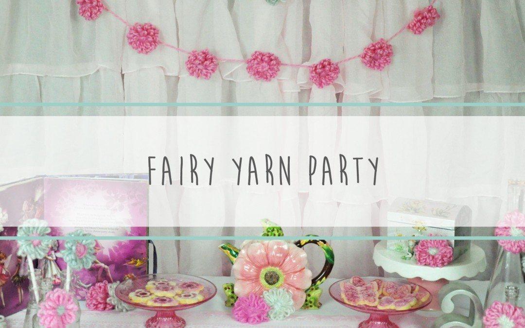 Fairy Yarn Party
