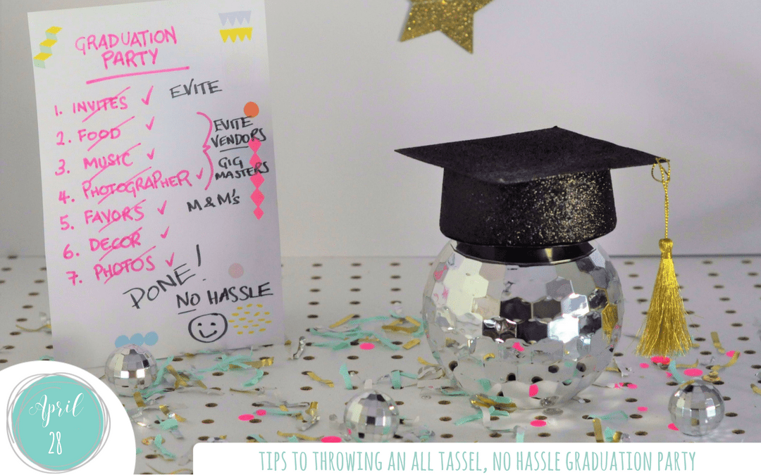 Tips to throwing an All Tassel, No Hassle Graduation Party